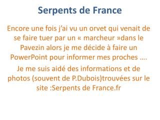 Serpents de France