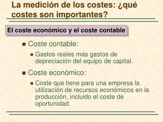 La medición de los costes: ¿qué costes son importantes?