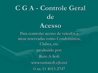 C G A - Controle Geral de Acesso