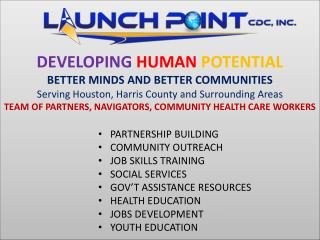 PARTNERSHIP BUILDING COMMUNITY OUTREACH JOB SKILLS TRAINING SOCIAL SERVICES