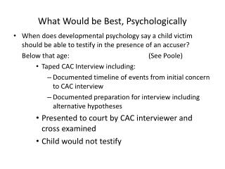 What Would be Best, Psychologically