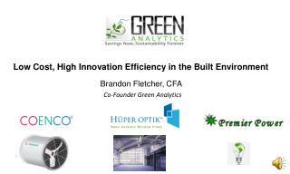 Low Cost, High Innovation Efficiency in the Built Environment
