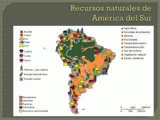 Recursos naturales de Am�rica del Sur