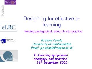 Designing for effective e-learning -  feeding pedagogical research into practice
