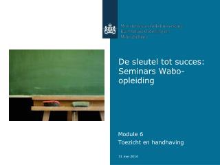 De sleutel tot succes: Seminars Wabo-opleiding