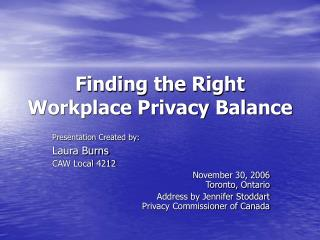 Finding the Right Workplace Privacy Balance