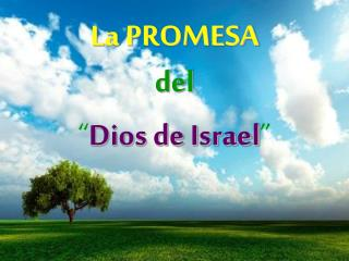 """La PROMESA del  """" Dios de Israel """""""