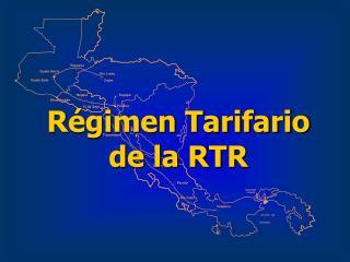 Régimen Tarifario de la RTR