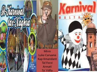 Minn Luke Caruana Kap Kmandant Tal Forzi Armati Ta'  Filfla
