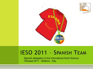 IESO  2011 –  Spanish Team