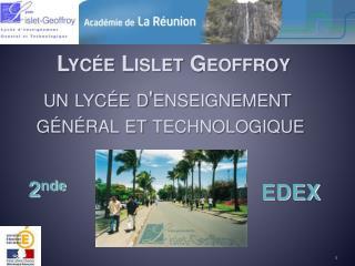 Lycée  Lislet  Geoffroy un lycée d'enseignement  général et technologique