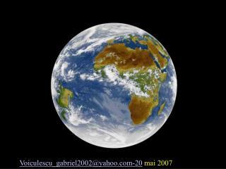 Voiculescu_gabriel2002@yahoo-20  mai 2007