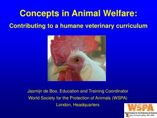 Concepts in Animal Welfare:  Contributing to a humane veterinary curriculum