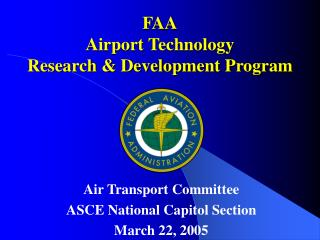 FAA Airport Technology  Research & Development Program