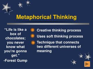 Metaphorical Thinking