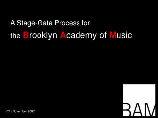 the  B rooklyn  A cademy of  M usic