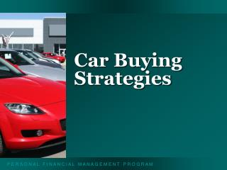 Car Buying Strategies