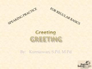 Greeting Greeting