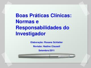 Boas Práticas Clínicas: Normas e Responsabilidades do Investigador