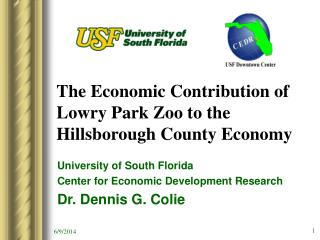 The Economic Contribution of Lowry Park Zoo to the Hillsborough County ...