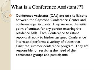 What is a Conference Assistant???