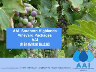AAI  Southern Highlands  Vineyard Packages AAI 南部高地葡萄庄园