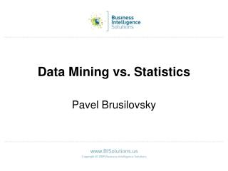 Data Mining vs. Statistics