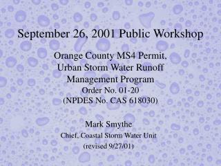 Mark Smythe Chief, Coastal Storm Water Unit (revised 9/27/01)