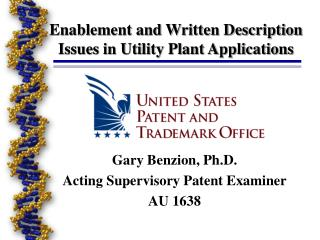 Enablement and Written Description Issues in Utility Plant Applications