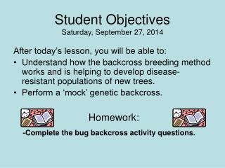 Student Objectives Saturday, September 27, 2014