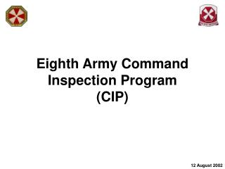 Eighth Army Command Inspection Program (CIP)