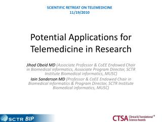 Potential Applications for Telemedicine in Research