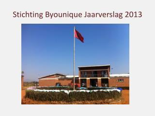Stichting Byounique Jaarverslag 2013