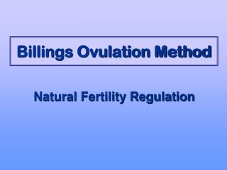 Billings Ovulation Method