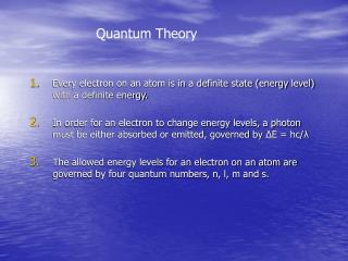 Every electron on an atom is in a definite state energy level with a definite energy.  In order for an electron to chang