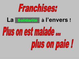 Franchises:
