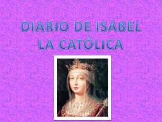 DIARIO DE ISABEL LA CATÓLICA