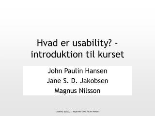 Hvad er usability - introduktion til kurset