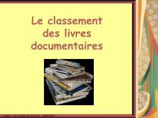Le  classement  des livres documentaires