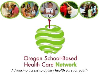 Advancing access to quality health care for youth