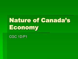 Nature of Canada's Economy