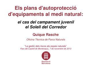 Els plans d'autoprotecci� d'equipaments al medi natural: el cas del campament juvenil