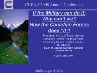 "If the Military can do it: Why can't we?  How the Canadian Forces  does ""it""!"