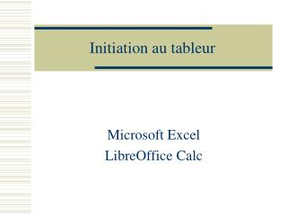 Initiation au tableur