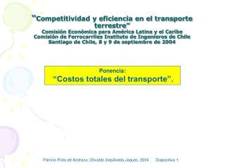 Competitividad y eficiencia en el transporte terrestre  Comisi n Econ mica para Am rica Latina y el Caribe  Comisi n de