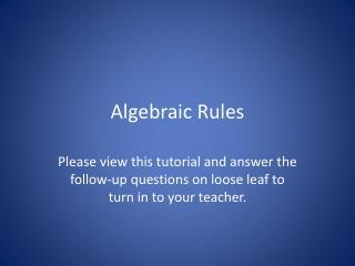 Algebraic Rules