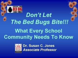 """You can't see bed bugs in a home—they are microscopic in size."""