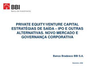 Banco Bradesco BBI S.A.