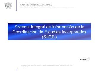 Sistema Integral de Información de la Coordinación de Estudios Incorporados (SIICEI)