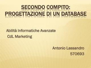 Secondo Compito:  Progettazione di un  DataBase